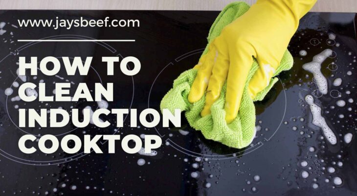 How To Clean Induction Cooktop