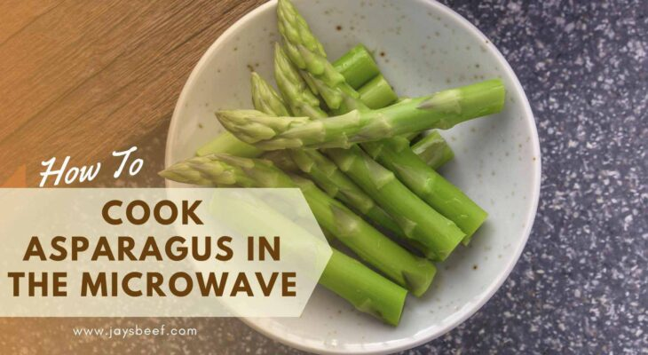 How To Cook Asparagus In The Microwave