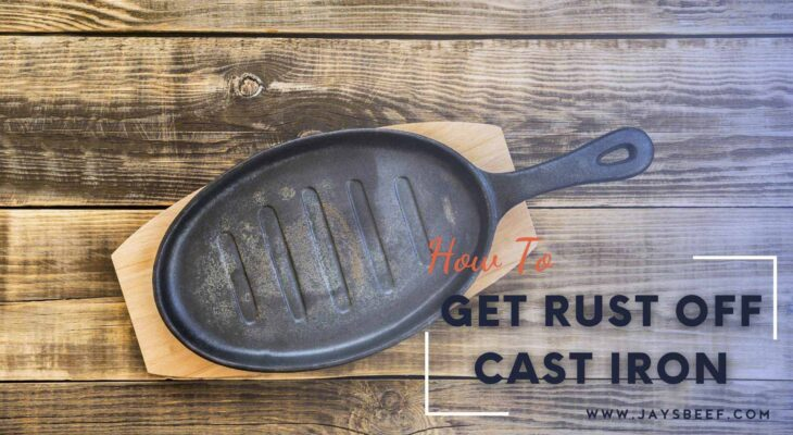 How to get rust off cast iron