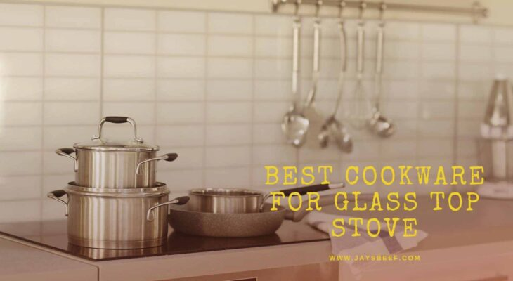 best cookware for glass top stove